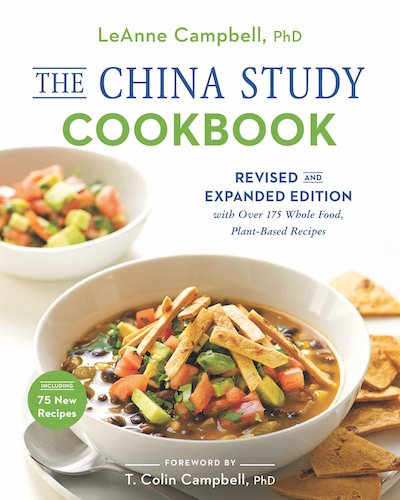 The China Study Cookbook Revised and Expanded by LeAnne Campbell