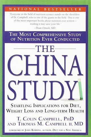 The China Study by T. Colin Campbell, PhD