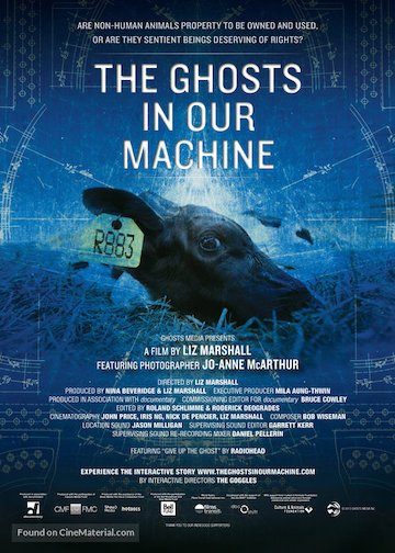 The Ghosts in Our Machine film poster