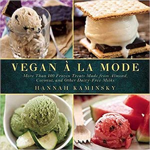 Vegan a la mode by Hannah Kaminsky