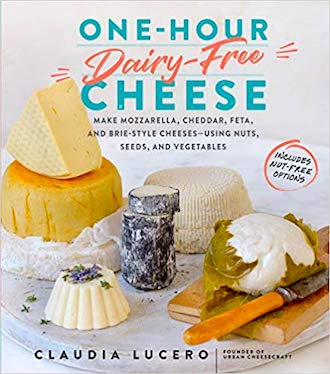 One-hour dairy-free cheese by Claudia Lucero