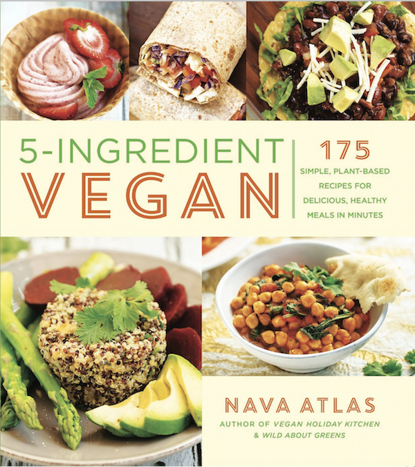 5-Ingredient Vegan by Nava Atlas