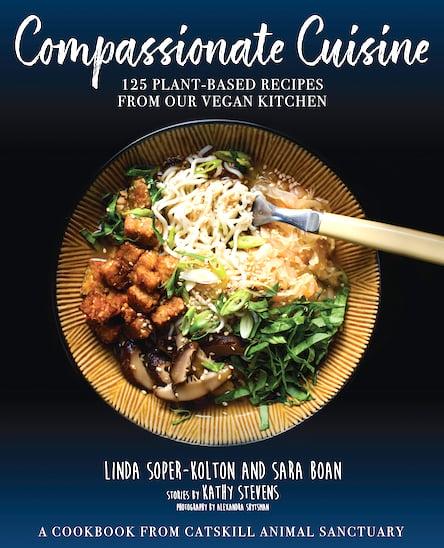 Compassionate Cuisine by Linda Soper-Kolton & Sara Boan