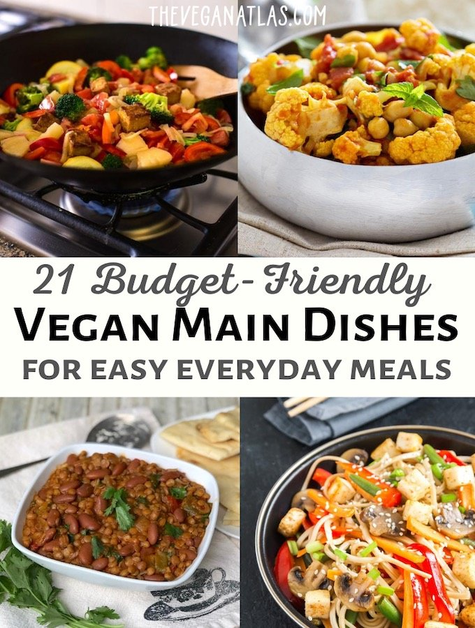 21 budget-friendly vegan main dishes
