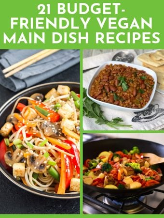 Budget-Friendly vegan main dish recipes