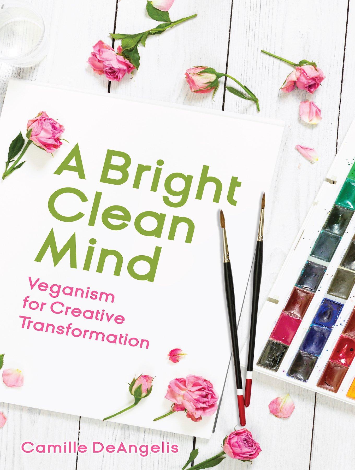 Bright clean mind by Camille DeAngelis