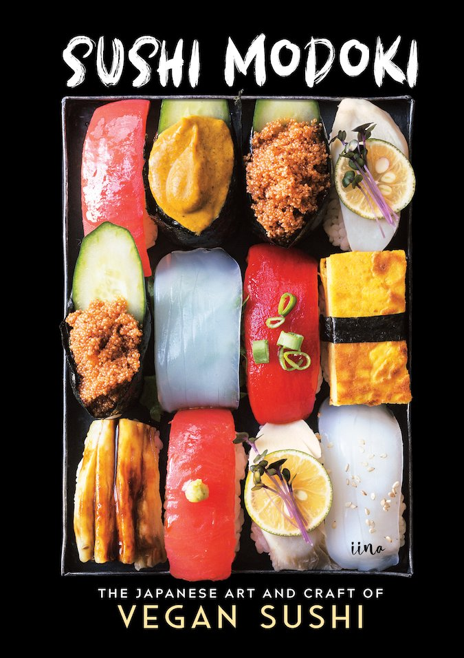 Sushi Modoki - The Art of Vegan Sushi by iina