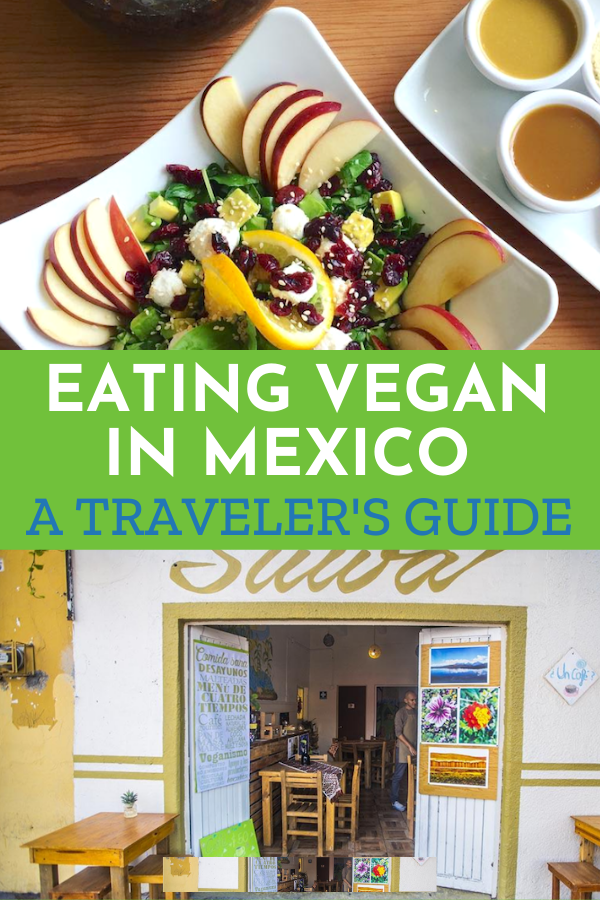 Eating Vegan in Mexico