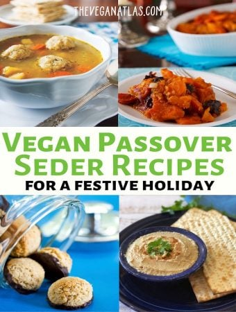 Festive Vegan Passover Seder recipes