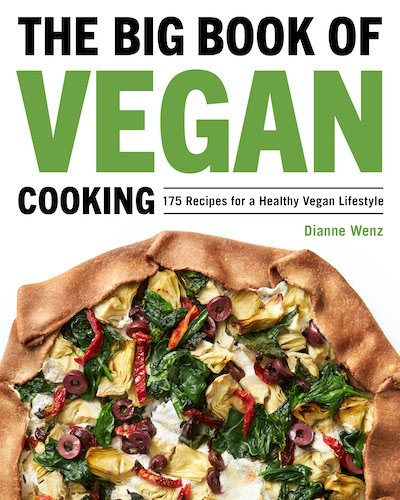 The Big Book of Vegan Cooking by Dianne Wenz