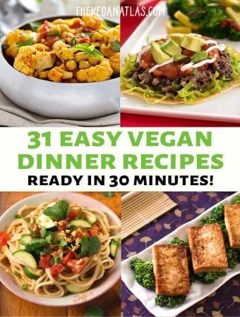 31 easy vegan dinner recipes graphic